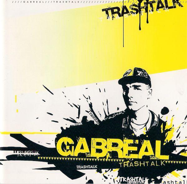 gabreal-trashtalk
